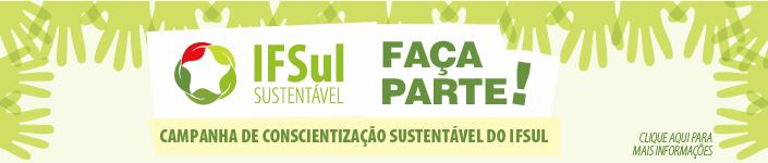 Campanha IFSul Sustentável
